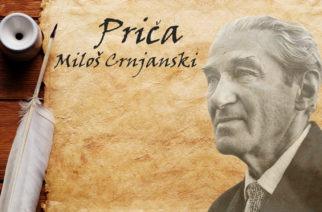 Miloš Crnjanski – Priča
