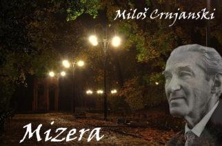 Miloš Crnjanski – Mizera