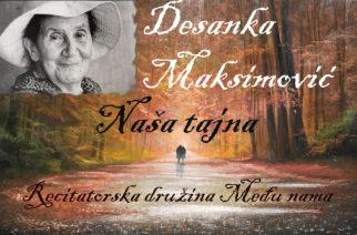 Naša tajna – Desanka Maksimović